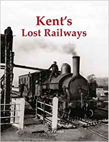 Kent's Lost Railways