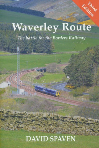 Waverley Route: The Battle for the Borders Railway