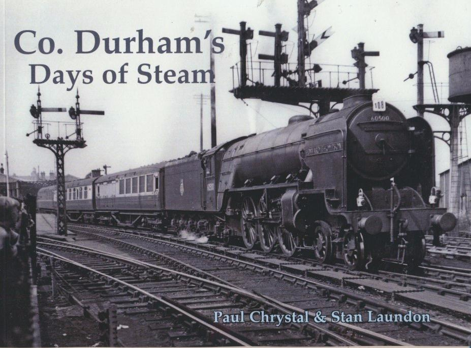 Co. Durham's Days of Steam .