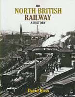 The North British Railway - A History