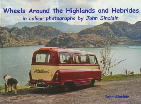 Wheels Around the Highlands and Hebrides