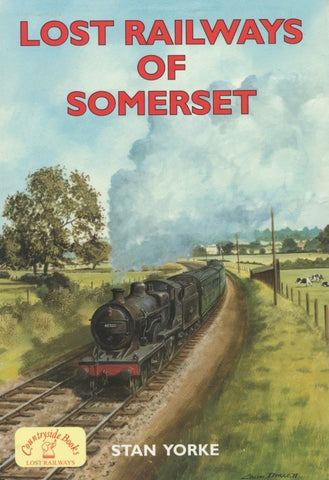 Lost Railways of Somerset