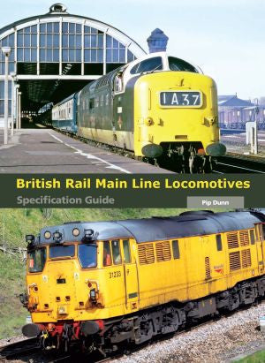 British Rail Main Line Locomotive Specification Guide