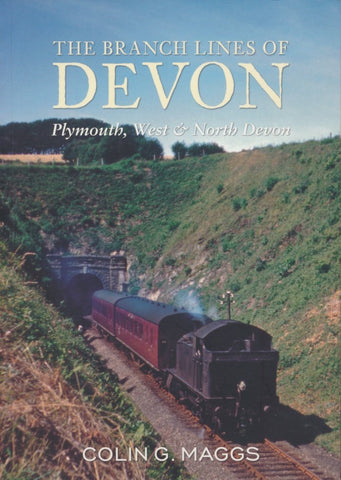 The Branch Lines of Devon - Plymouth, West & North Devon