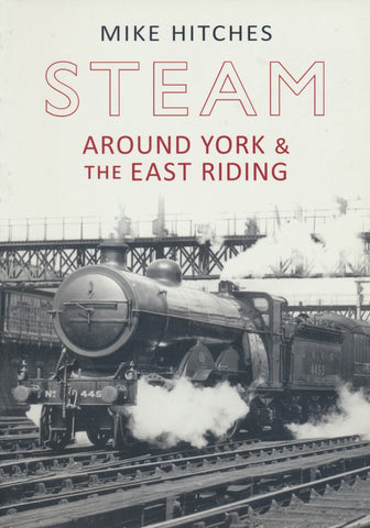 Steam Around York & the East Riding