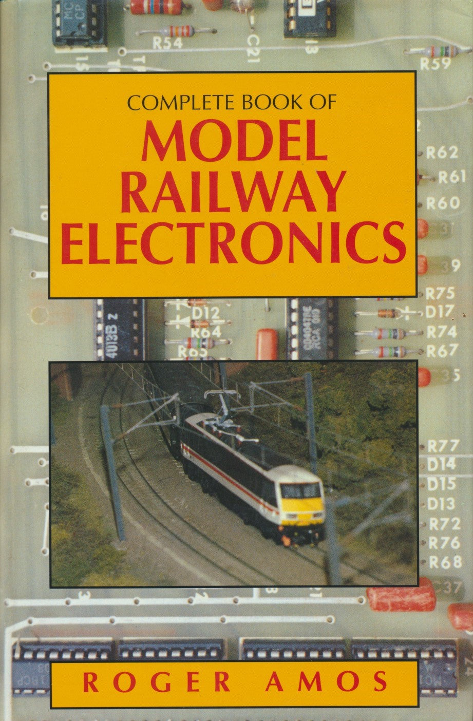 Complete Book of Model Railway Electronics