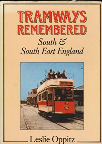 Tramways Remembered: South and South East England