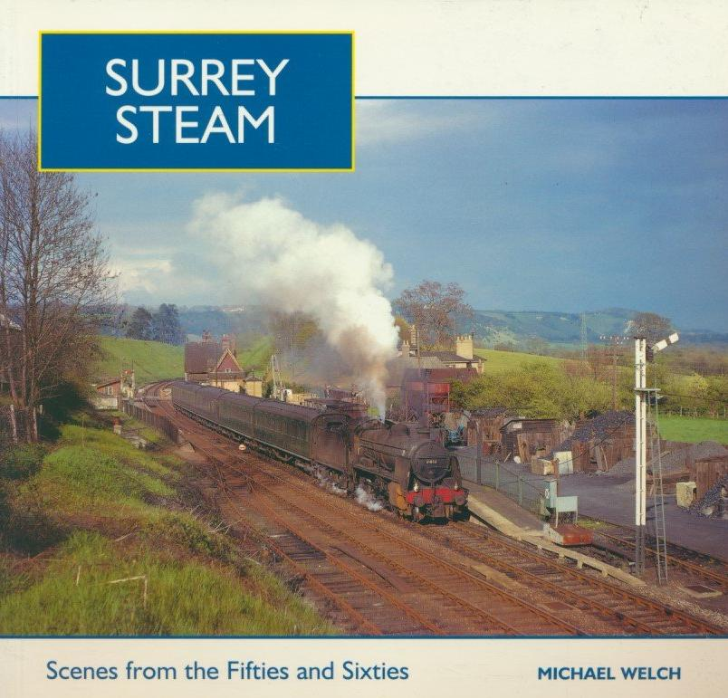 Surrey Steam: Scenes from the Fifties and Sixties