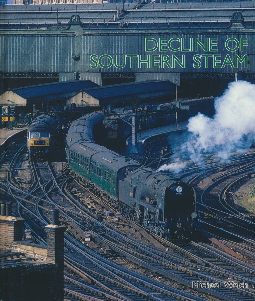 The Decline of Southern Steam