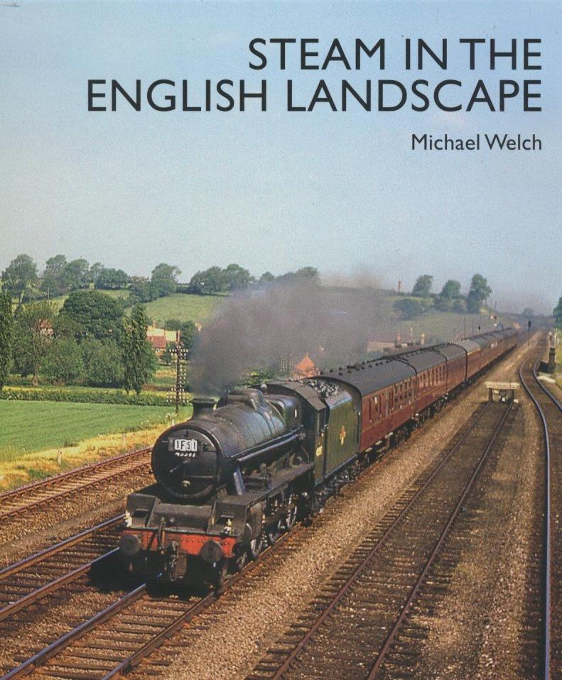Steam in the English Landscape
