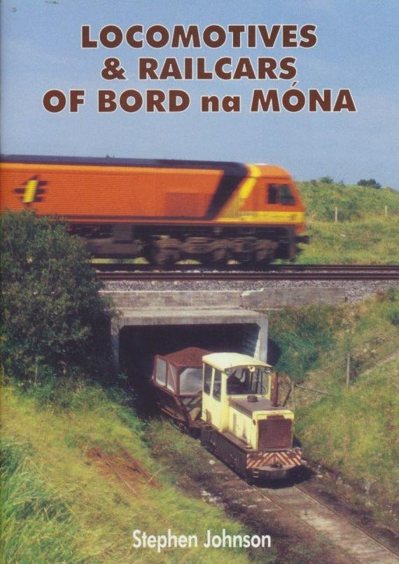 Locomotives & Railcars of the Bord na Mona