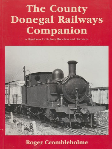 The County Donegal Railways Companion
