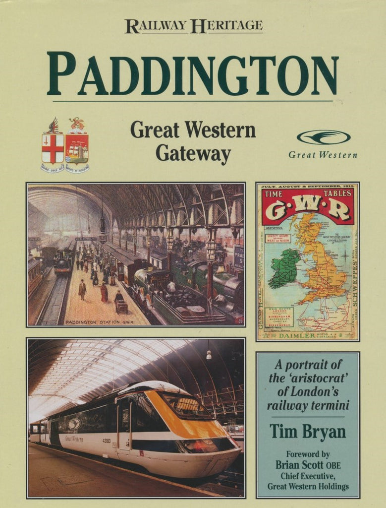Railway Heritage: Paddington Great Western Gateway