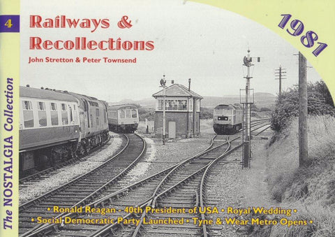 Railways & Recollections, no.  4 - 1981