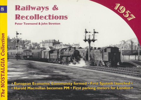 Railways & Recollections, no.  8 - 1957