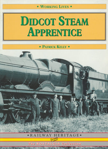 Didcot Steam Apprentice (Working Lives)