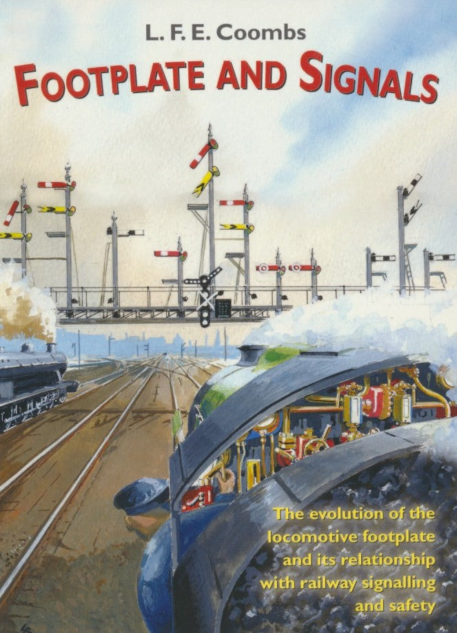 Footplate And Signals