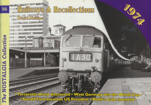 Railways & Recollections, no. 36 - 1974