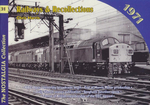 Railways & Recollections, no. 31 - 1971