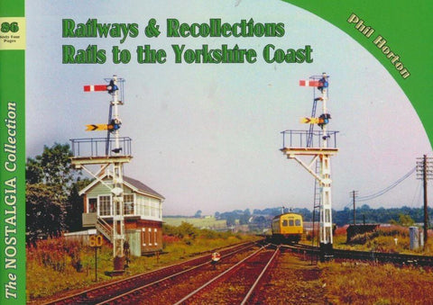 Rails To The Yorkshire Coast