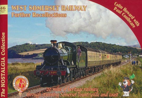 West Somerset Railway Further Recollections