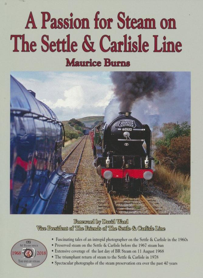 A Passion for Steam on The Settle & Carlisle Line