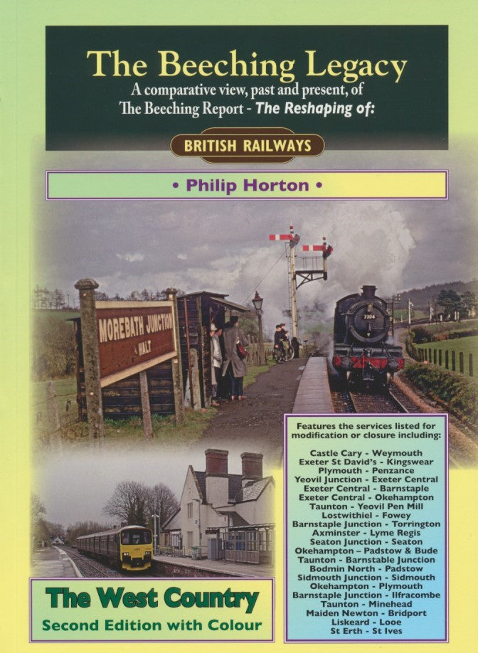 The Beeching Legacy: The West Country