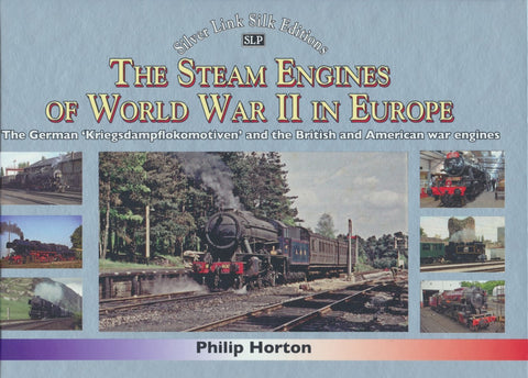 The Steam Engines of World War II in Europe