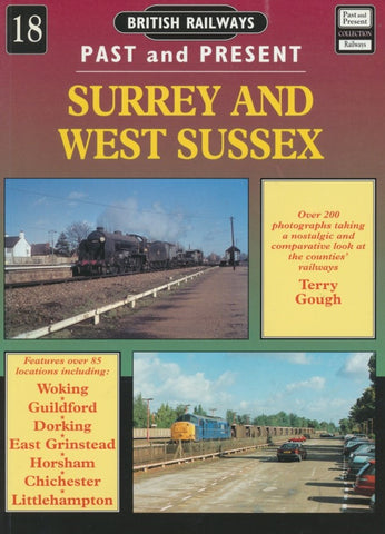 British Railways Past and Present, No. 18: Surrey and West Sussex (2000 Reprint)