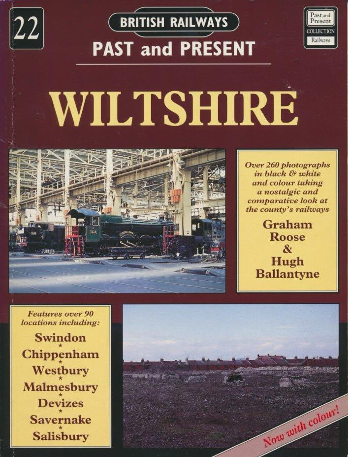 British Railways Past and Present, No. 22: Wiltshire (1994 edition)