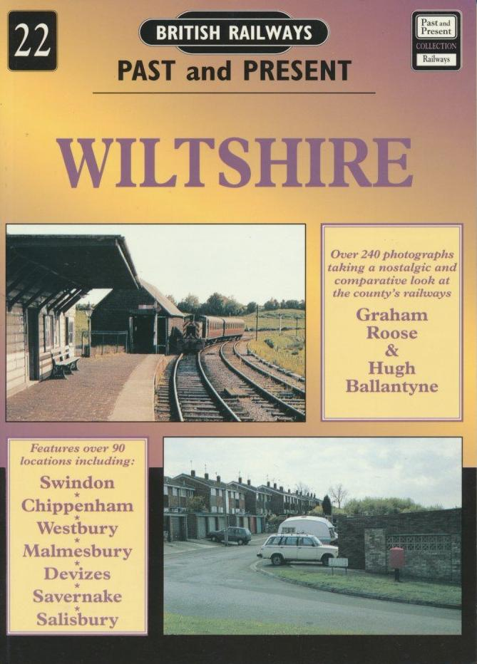 British Railways Past and Present: No 22, Wiltshire (2002 edition)