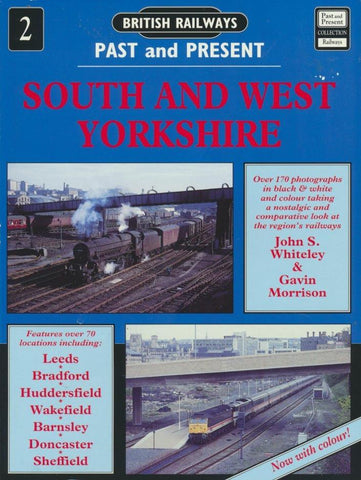 British Railways Past and Present, No.  2: South West Yorkshire