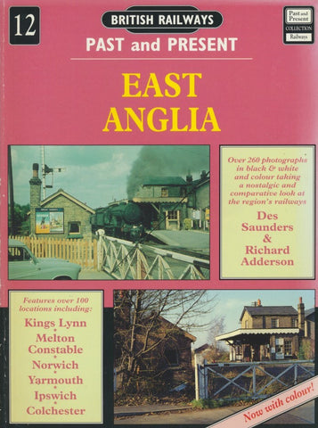 British Railways Past and Present, No. 12: East Anglia (1994 Edition)