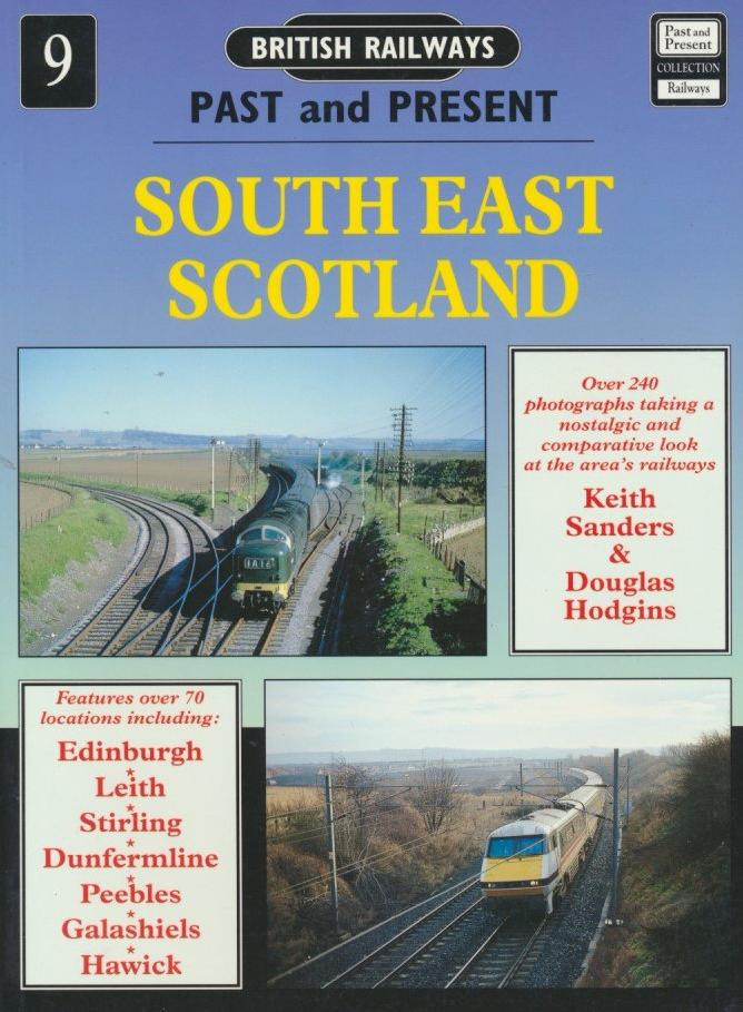 British Railways Past and Present, No.  9: South East Scotland