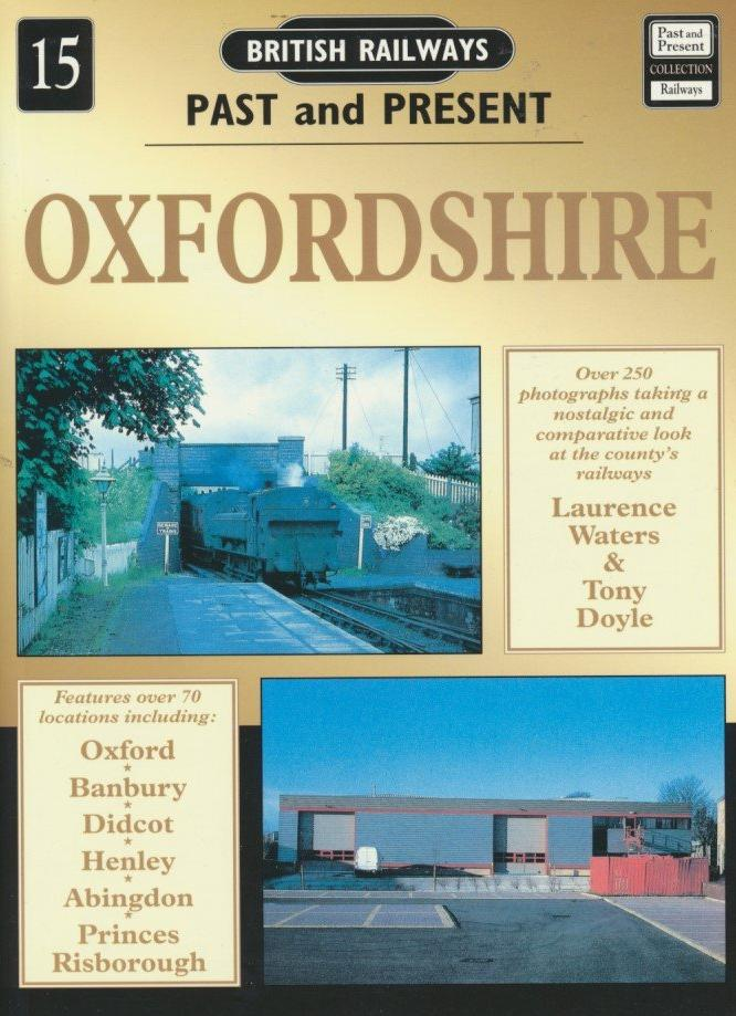 British Railways Past and Present, No 15: Oxfordshire