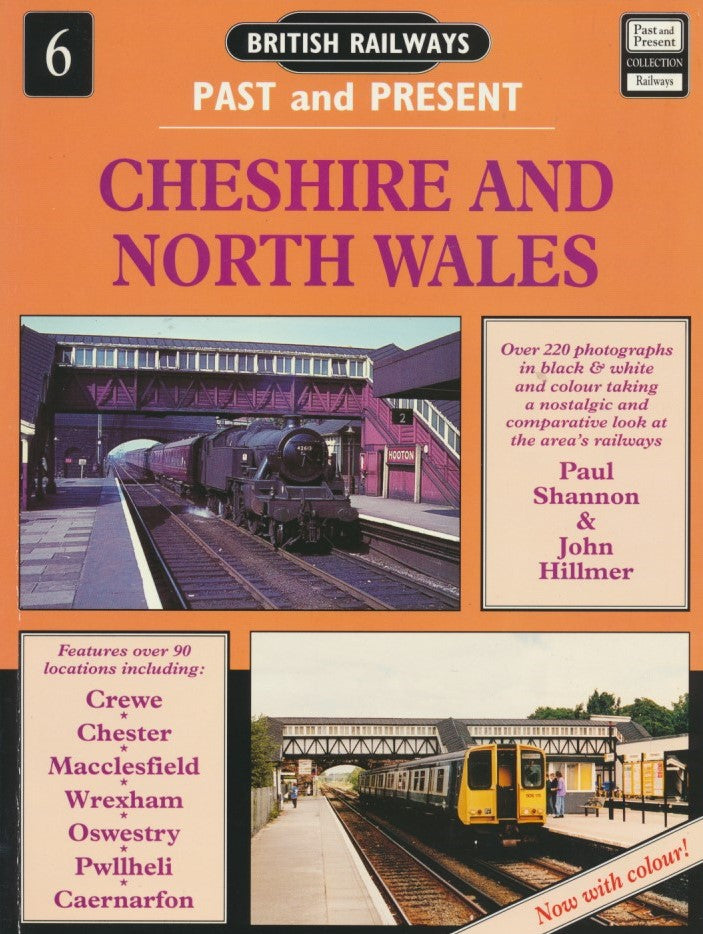 British Railways Past and Present, No.  6: Cheshire & North Wales (1995 edition)