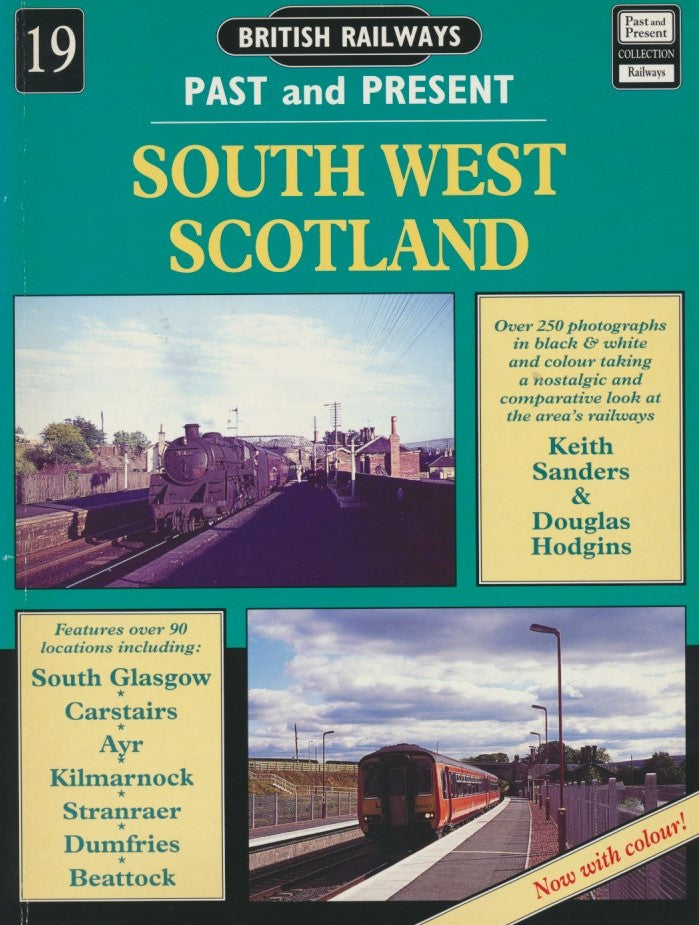 British Railways Past and Present, No 19: South West Scotland (1995 edition)