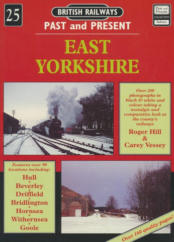 British Railways Past and Present, No. 25: East Yorkshire
