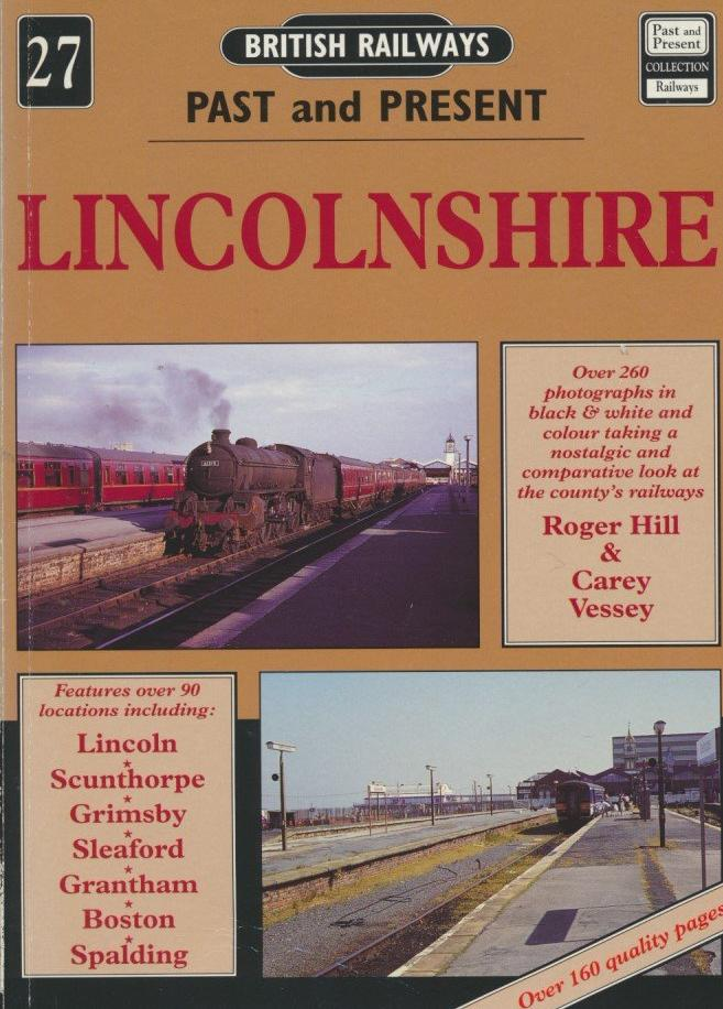 British Railways Past and Present, No. 27: Lincolnshire