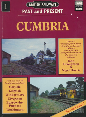 British Railways Past and Present, No.  1: Cumbria (1996 edition)
