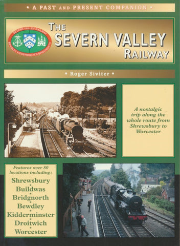 Past and Present Companion - The Severn Valley Railway