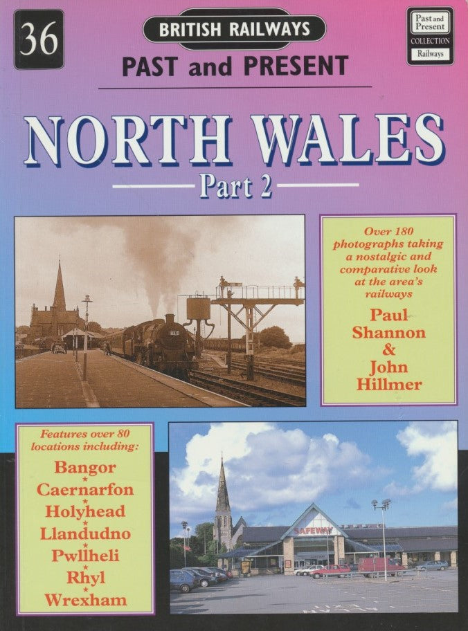 British Railways Past and Present, No. 36: North Wales Part 2