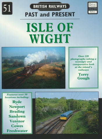 British Railways Past and Present, No. 51: Isle of Wight