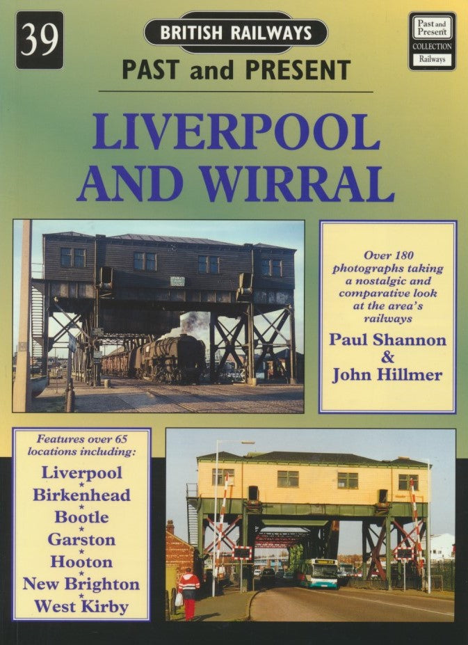 British Railways Past and Present, No. 39: Liverpool and Wirral