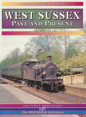 West Sussex Past and Present (Rediscovering Railways)