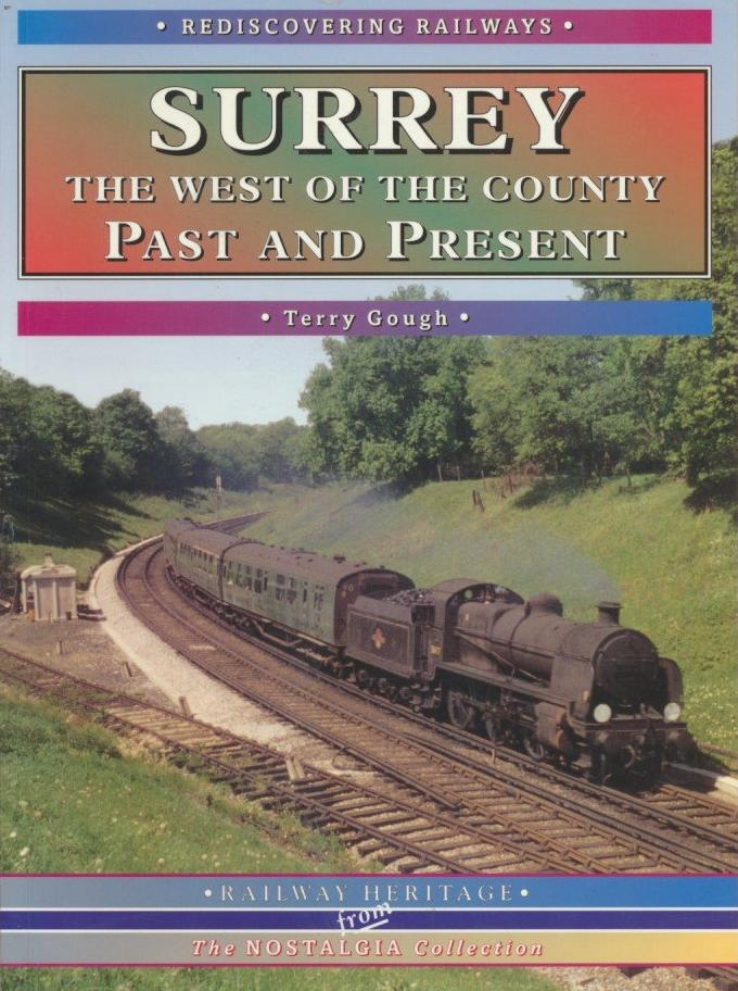 Surrey: The West of the County (Rediscovering Railways)