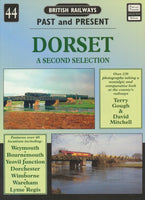 British Railways Past and Present, No. 44: Dorset A Second Selection