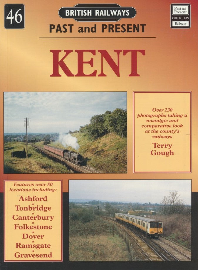 British Railways Past and Present, No. 46: Kent
