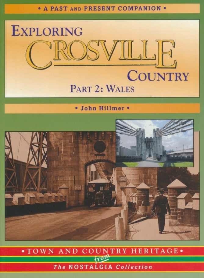 Exploring Crosville Country, Part 2: Wales