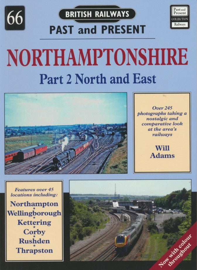British Railways Past and Present, No. 66 Northamptonshire Part 2: North and East